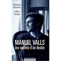 Manuel Valls le secret d'un destin de J. Hennen et G. Verdez / CHAPITRE 3