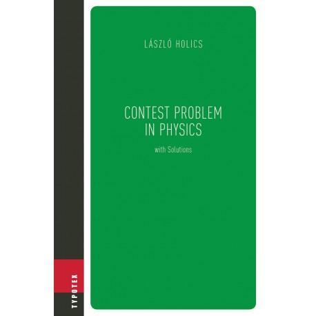Contest Problem in Physics with Solutions de László Holics / CHAPITRE 7
