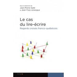 Le cas du lire et écrire sous la direction de Jean-Pierre Gaté et Jean-Yves Levesque : Chapitre 1