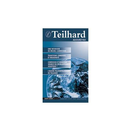 Revue Teilhard de Chardin Aujourd'hui N°47 : SOMMAIRE