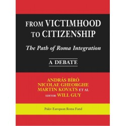 From Victimhood to Citizenship The Path of Roma Integration - Table of contents