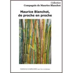 Maurice Blanchot, de proche en proche : Sommaire