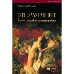 Ecrire l'émotion pornographique de Christian Saint-Germain : Chapitre 11