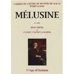 Mélusine 22 : René Crevel ou l'esprit contre la raison : Sommaire