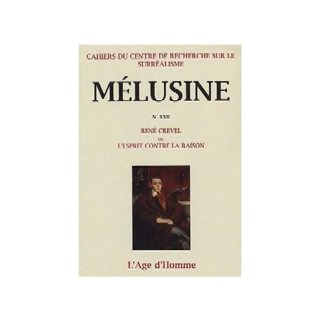 Mélusine 22 : René Crevel ou l'esprit contre la raison / SOMMAIRE