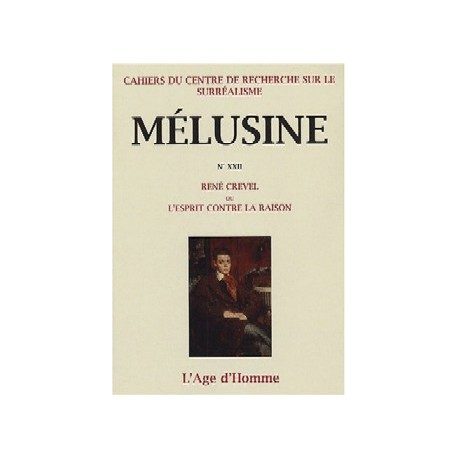 Mélusine 22 : René Crevel ou l'esprit contre la raison / Introduction