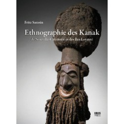 Ethnographie des Kanak de Fritz Sarasin : Introduction