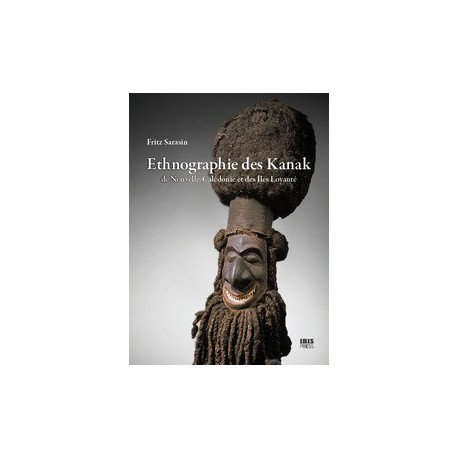Ethnographie des Kanak de Fritz Sarasin / Introduction de la monographie