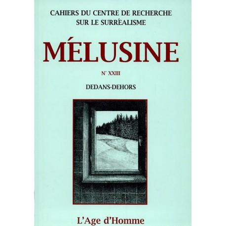Mélusine 23 : Dedans-Dehors / SOMMAIRE