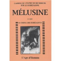 Mélusine 24 : Le Cinéma Des Surréalistes / Chapitre 24