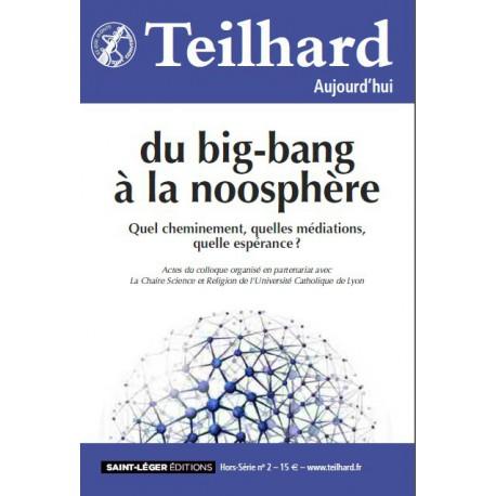 Du big-bang à la noosphère : Partie 1.2