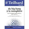 Revue Teilhard Aujourd'hui : Du big-bang à la noosphère : Chapitre 3