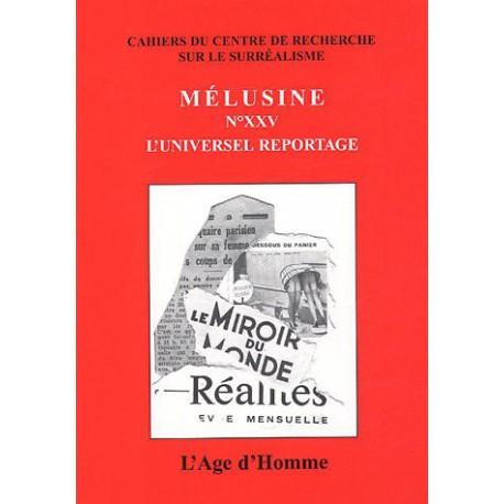 Mélusine 25 : L'universel reportage / SOMMAIRE