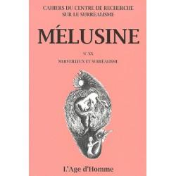 Mélusine 20 : Merveilleux et surréalisme / Chapitre 1