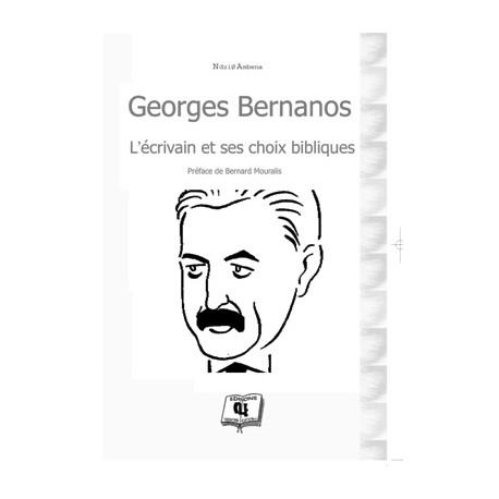 Georges Bernanos, l'écrivain et ses choix bibliques  de Ndzié Ambena : Chapitre 1