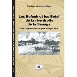 Les Befeuk et les Betsi de la rive droite de la Sanaga de Anastasie YAKANA