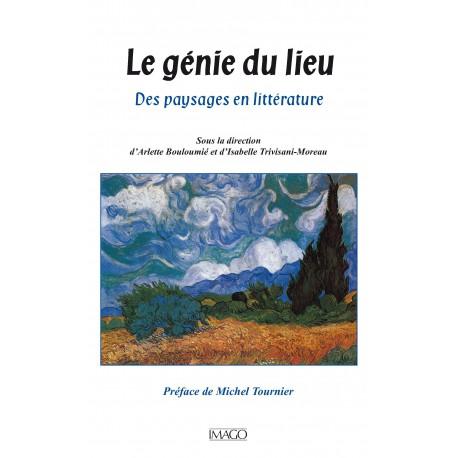 Le Génie du lieu. Sous la direction d'Arlette Bouloumié et d'Isabelle Trivisani-Moreau : sommaire
