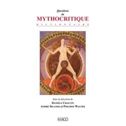 Questions de Mythocritique, sous la dir. de Danièle Chauvin, André Siganos et Philippe Walter : chapitre 1