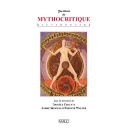 Questions de Mythocritique, sous la dir. de Danièle Chauvin, André Siganos et Philippe Walter : chapitre 15