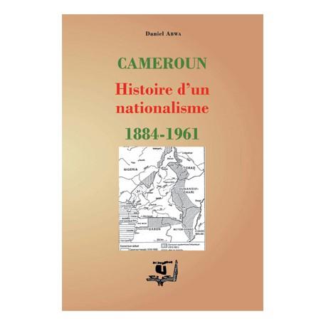 Cameroun : Histoire d'un nationalisme 1884–1961, de Daniel Abwa : chapitre 4