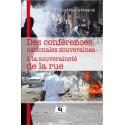 Des conférences nationales souveraines à la souveraineté de la rue, de Simon Bolivar Njami-Nwandi : sommaire