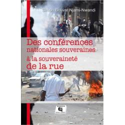 Des conférences nationales souveraines à la souveraineté de la rue, de Simon Bolivar Njami-Nwandi : Chapitre 2
