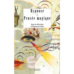 Hypnose et Pensée magique, sous la direction d'Edouard Collot : Chapitre 9