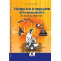 L'Afrique dans le temps global de la communication de Michel Tjadé Eonè : Chapitre 1