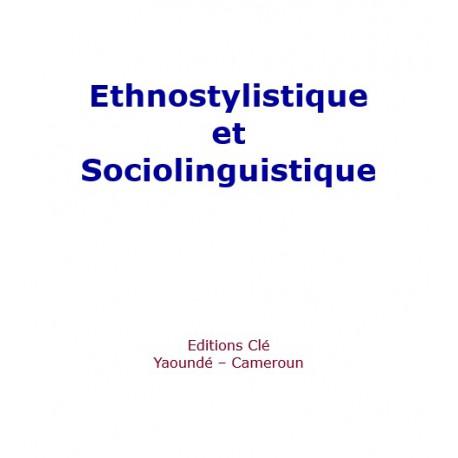 Ethnostylistique et sociolinguistique - revue de communication : sommaire