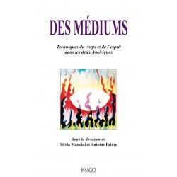 Des Médiums, sous la direction de Silvia Mancini et Antoine Faivre : Chapitre 9