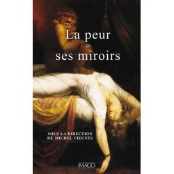 La peur et ses miroirs sous la direction de Michel Viegnes : Chapitre 10