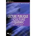 Lecture publique et culture au Québec de Marcel Lajeunesse : Table des matières
