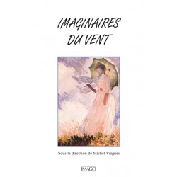 Imaginaires du vent, sous la direction de Michel Viegnes : Introduction