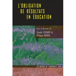 L'Obligation de résultats en éducation, sous la direction de  Claude Lessard et Philippe Meirieu : Introduction
