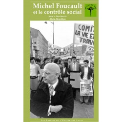 Michel Foucault et le contrôle social sous la direction d'Alain Beaulieu : Introduction