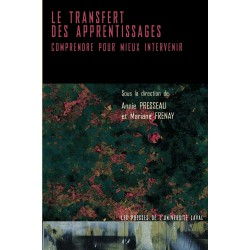 Le transfert des apprentissages : Comprendre pour mieux intervenir, de Annie Presseau et Mariane Frenay : Chapitre 1