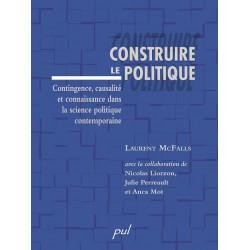 Construire le politique de Laurent McFalls : Sommaire