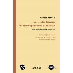 Les ondes longues du développement capitaliste. Une interprétation marxiste,  de Ernest Mandel : Sommaire