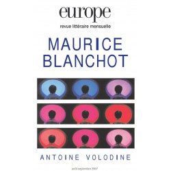 Revue Europe - numéro 940 - 941 Maurice Blanchot : Sommaire