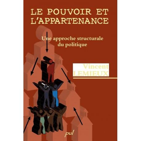 Le Pouvoir et l'appartenance, une approche structurale du politique, de Vincent Lemieux : Chapitre 1