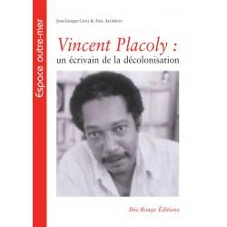 Vincent Placoly de Jean-Georges Chali et Axel Artheron : Sommaire