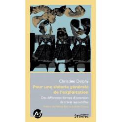 Pour une théorie générale de l'exploitation, de Christine Delphy : Préface