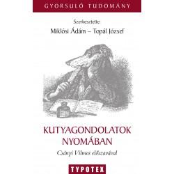 KUTYAGONDOLATOK NYOMÁBAN - Miklósi Ádám–Topál József : Sommaire