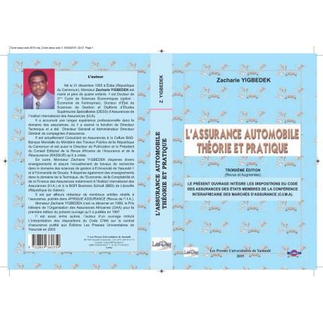 L'assurance automobile, théorie et pratique (en Afrique) de Zacharie Yigbedek : Préface