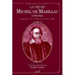 La vie de Michel de Marillac (1560-1632) de Donald A. Bailey : Sommaire