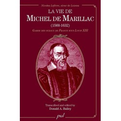 La vie de Michel de Marillac (1560-1632) de Donald A. Bailey : Chapitre 13