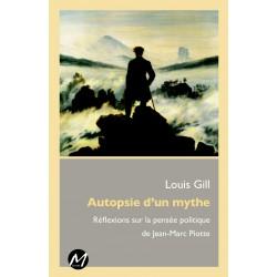 Réflexions sur la pensée politique de Jean-Marc Piotte, de Louis Gill : Sommaire