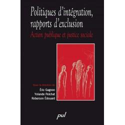 Politiques d'intégration, rapports d'exclusion : Table des matières