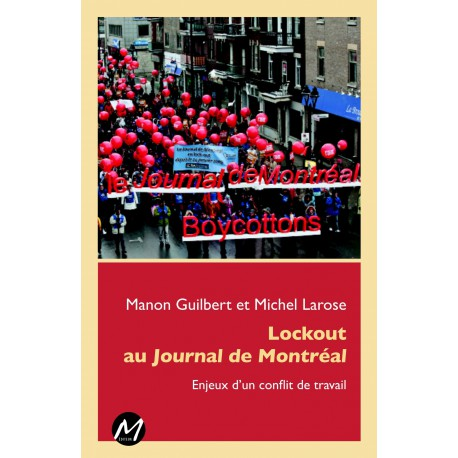 Lockout au Journal de Montréal : Table des matières