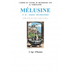 Mélusine, n° 3 : Marges non frontières / DESNOS, LUTH CONSTELLÉ de François SULLEROT